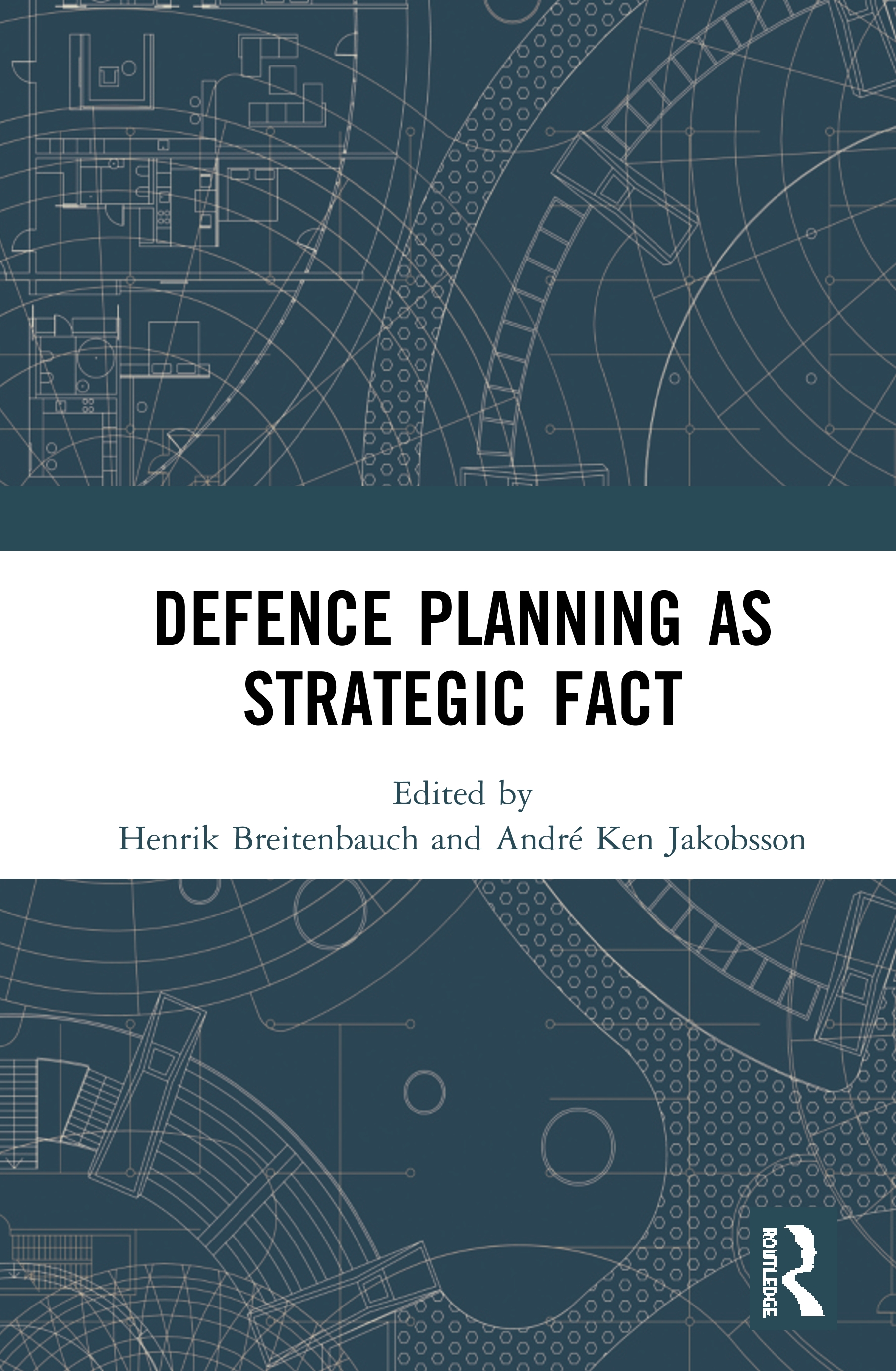 Defence Planning as Strategic Fact: 1st Edition (Hardback) book cover