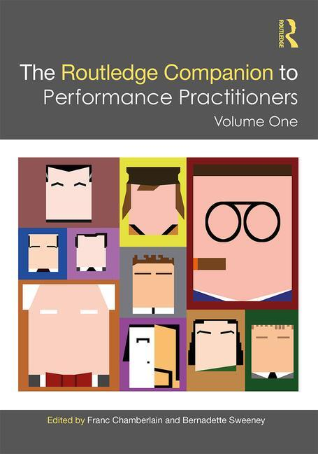 The Routledge Companion to Performance Practitioners: Volume One book cover