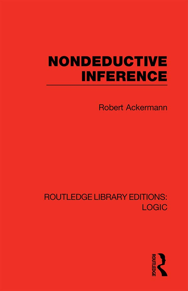 Nondeductive Inference: 1st Edition (Hardback) book cover