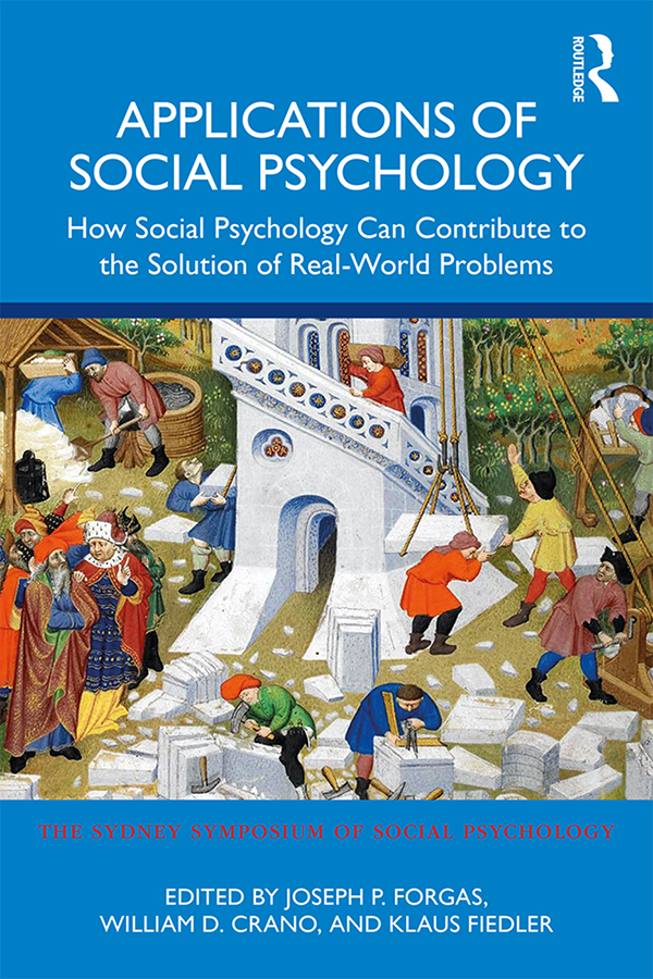Applications of Social Psychology: How Social Psychology Can Contribute to the Solution of Real-World Problems book cover