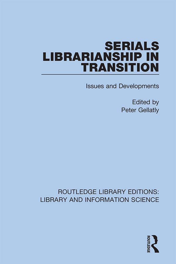 Serials Librarianship in Transition: Issues and Developments book cover