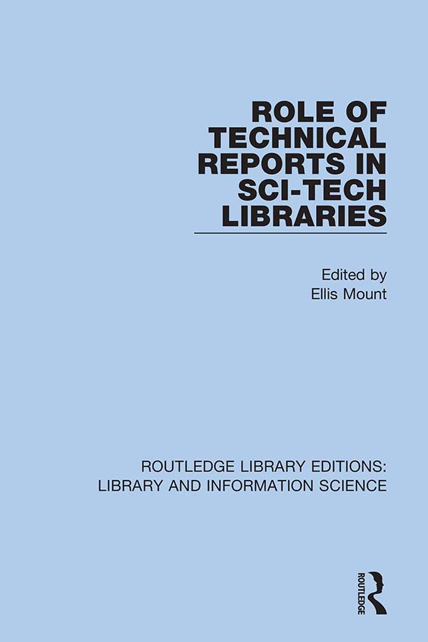 Role of Technical Reports in Sci-Tech Libraries: 1st Edition (Hardback) book cover