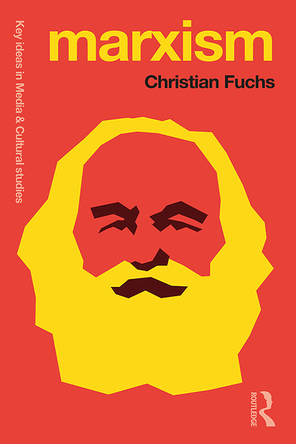 Marxism: Karl Marx's Fifteen Key Concepts for Cultural and Communication Studies book cover
