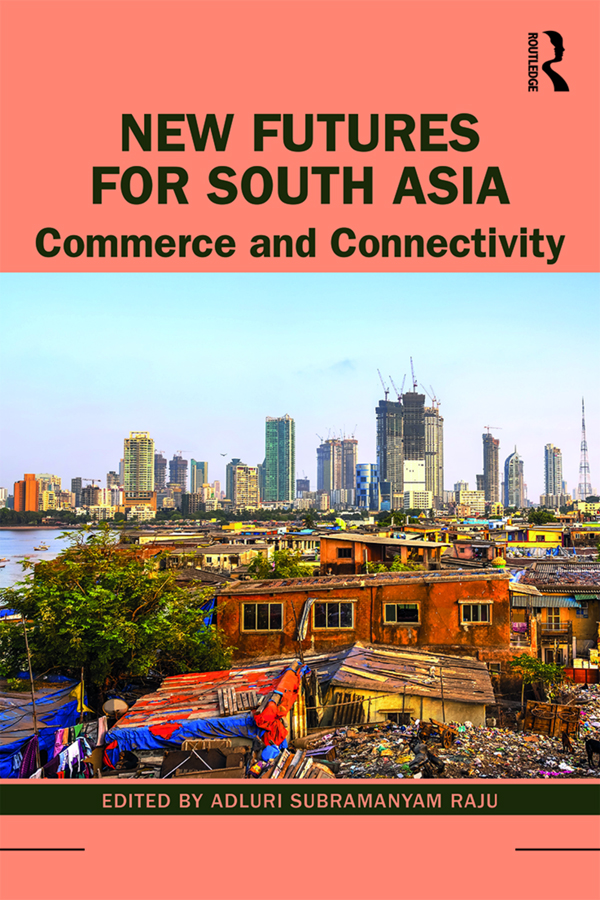 New Futures for South Asia: Commerce and Connectivity book cover