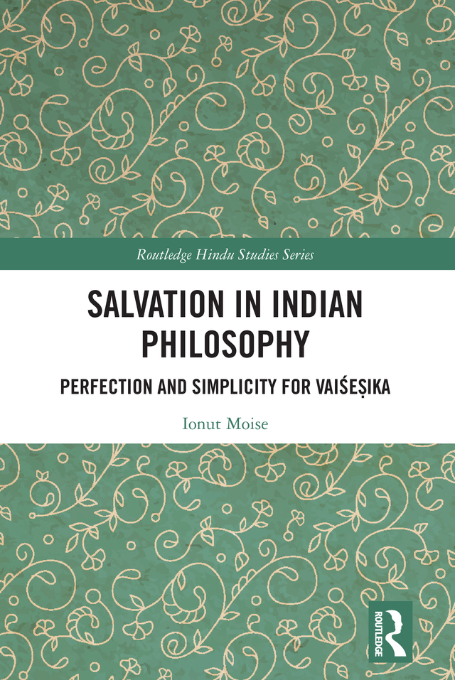 Salvation in Indian Philosophy: Perfection and Simplicity for Vaiśeṣika book cover