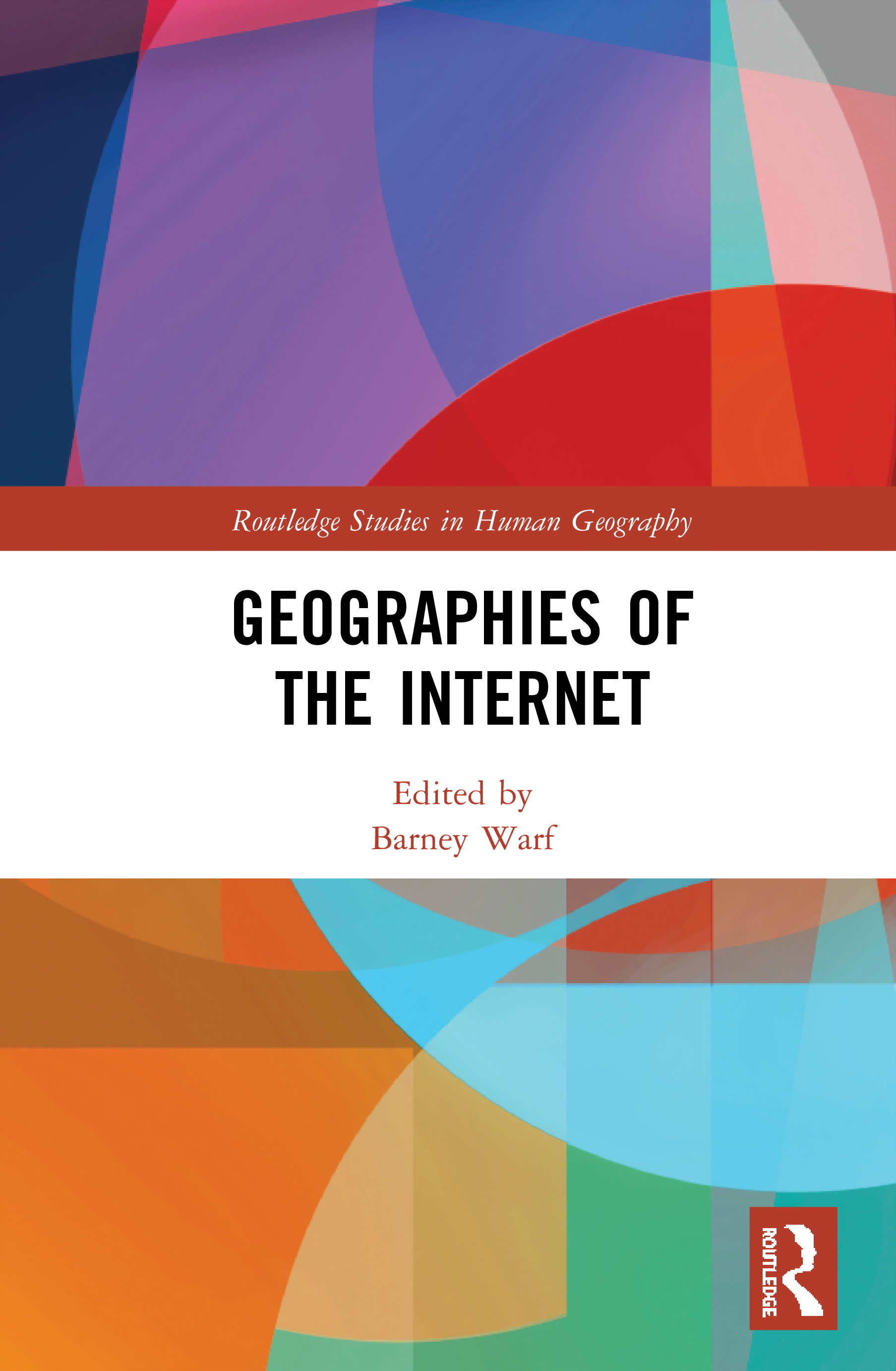 Geographies of the Internet book cover