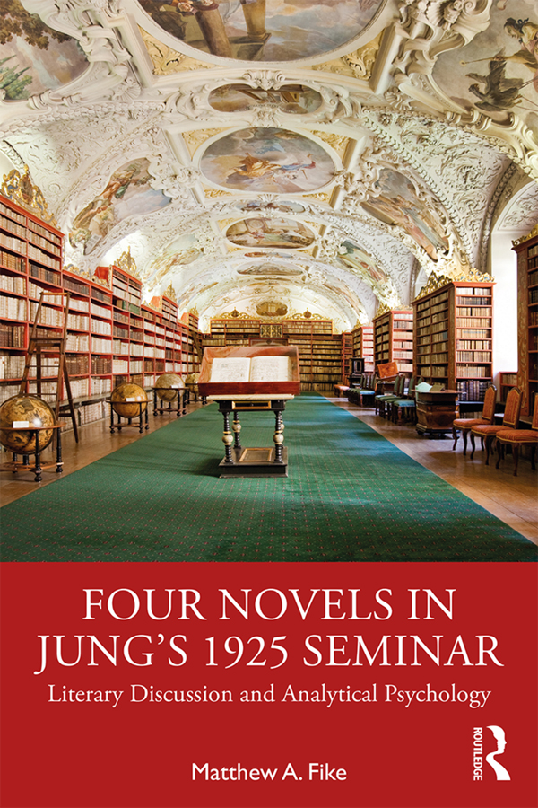 Four Novels in Jung's 1925 Seminar: Literary Discussion and Analytical Psychology book cover