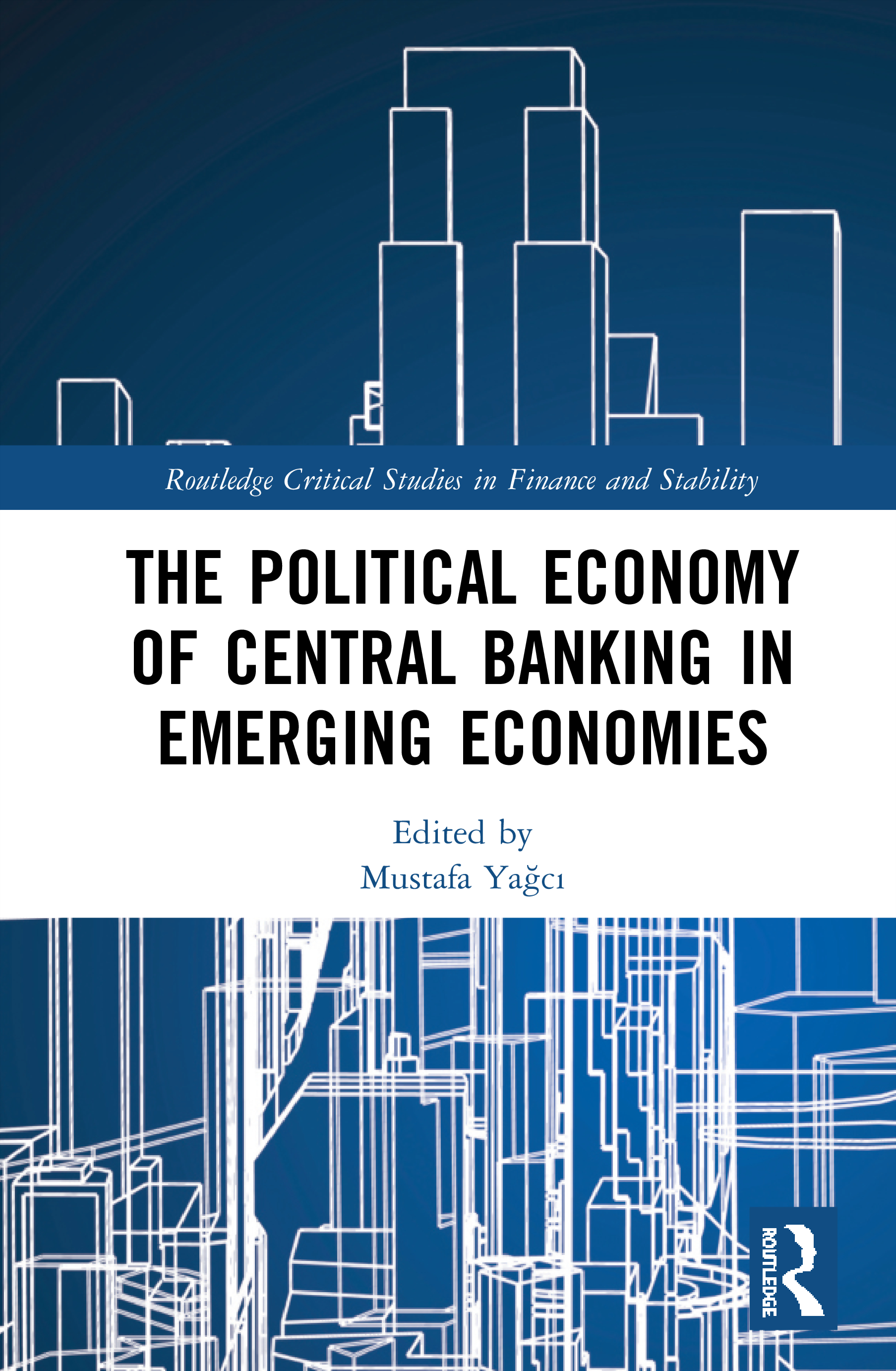 The Political Economy of Central Banking in Emerging Economies book cover