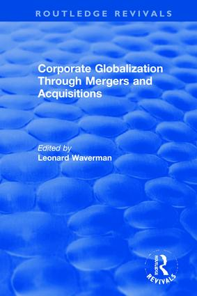 Corporate Globalization Through Mergers and Acquisitions: 1st Edition (Hardback) book cover