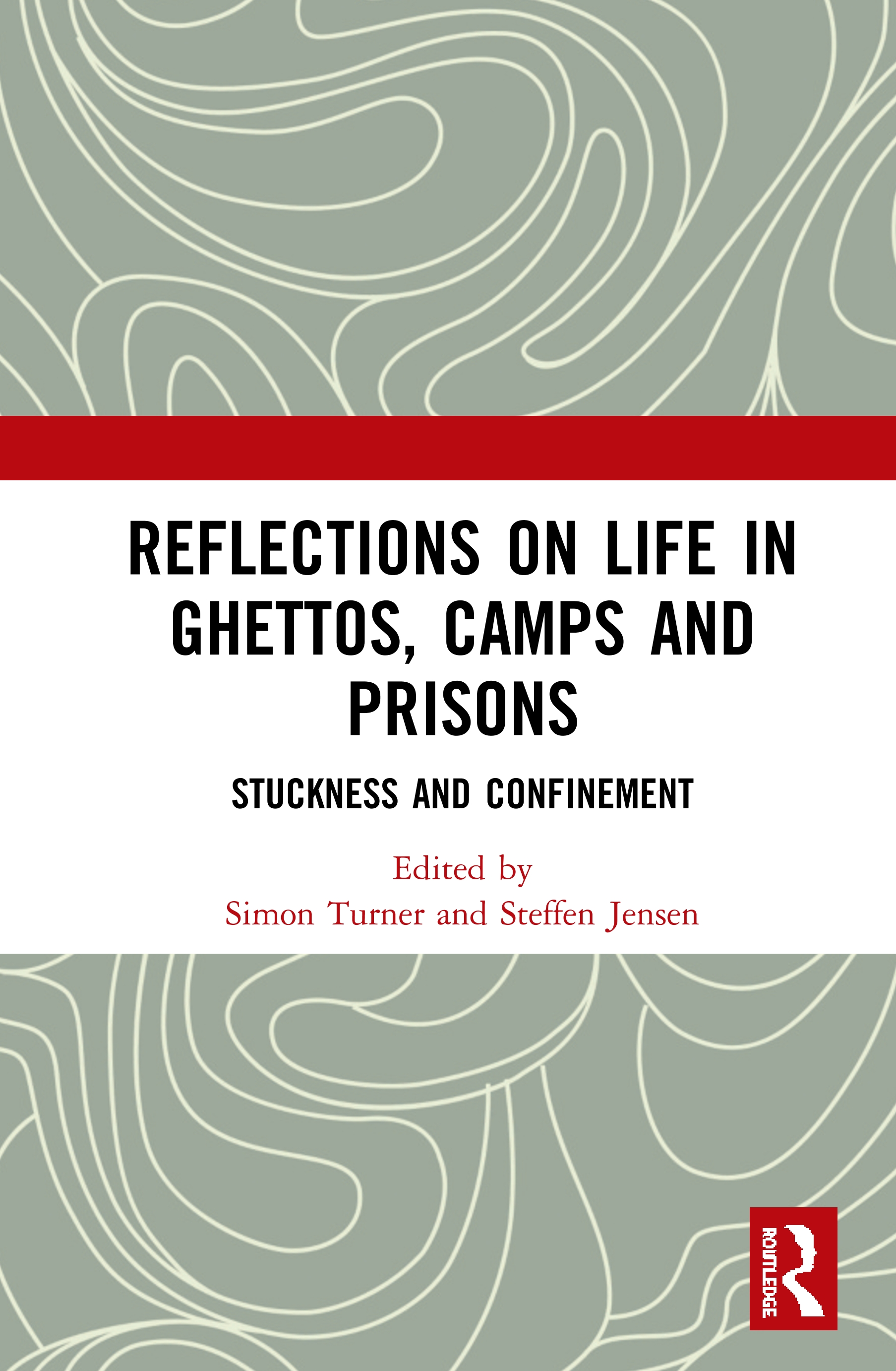 Reflections on Life in Ghettos, Camps and Prisons: Stuckness and Confinement book cover