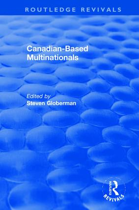 Canadian-Based Multinationals: 1st Edition (Hardback) book cover