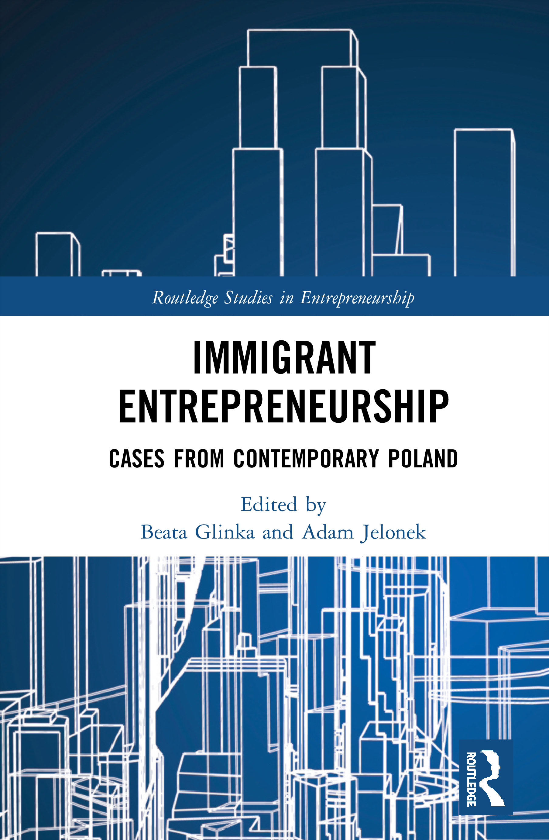 Immigrant Entrepreneurship: Cases from Contemporary Poland book cover