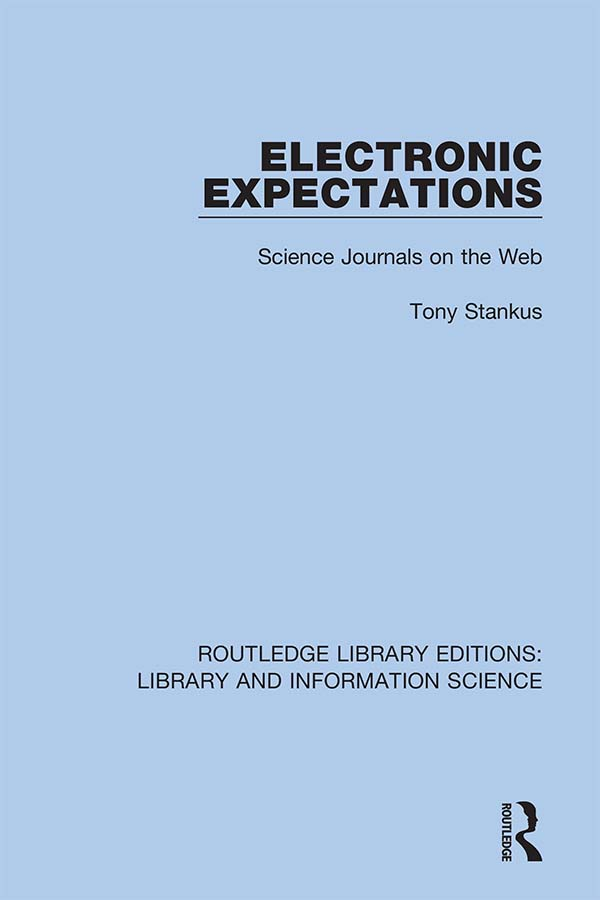 Electronic Expectations: Science Journals on the Web, 1st Edition (Hardback) book cover