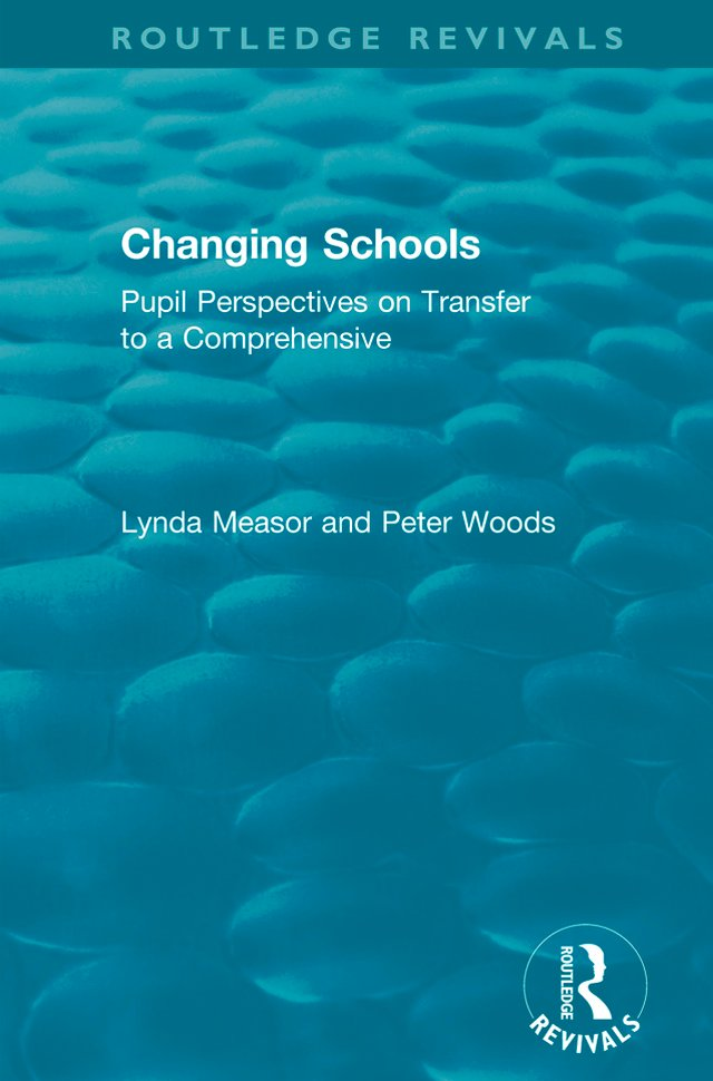 Changing Schools: Pupil Perspectives on Transfer to a Comprehensive book cover