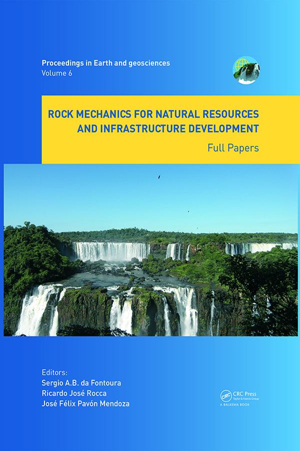 Rock Mechanics for Natural Resources and Infrastructure Development - Full Papers: Proceedings of the 14th International Congress on Rock Mechanics and Rock Engineering (ISRM 2019), September 13-18, 2019, Foz do Iguassu, Brazil, 1st Edition (Hardback) book cover