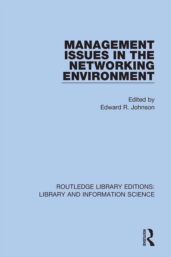 Management Issues in the Networking Environment: 1st Edition (Hardback) book cover