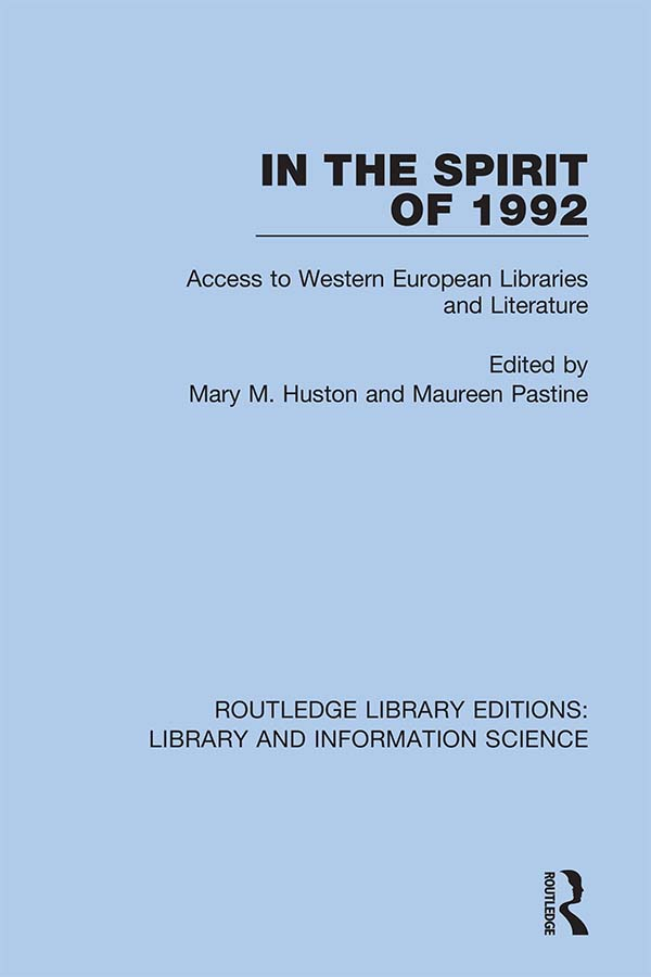 In the Spirit of 1992: Access to Western European Libraries and Literature, 1st Edition (Hardback) book cover