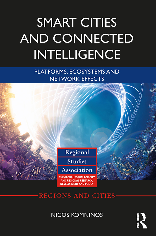 Smart Cities and Connected Intelligence: Platforms, Ecosystems and Network Effects book cover