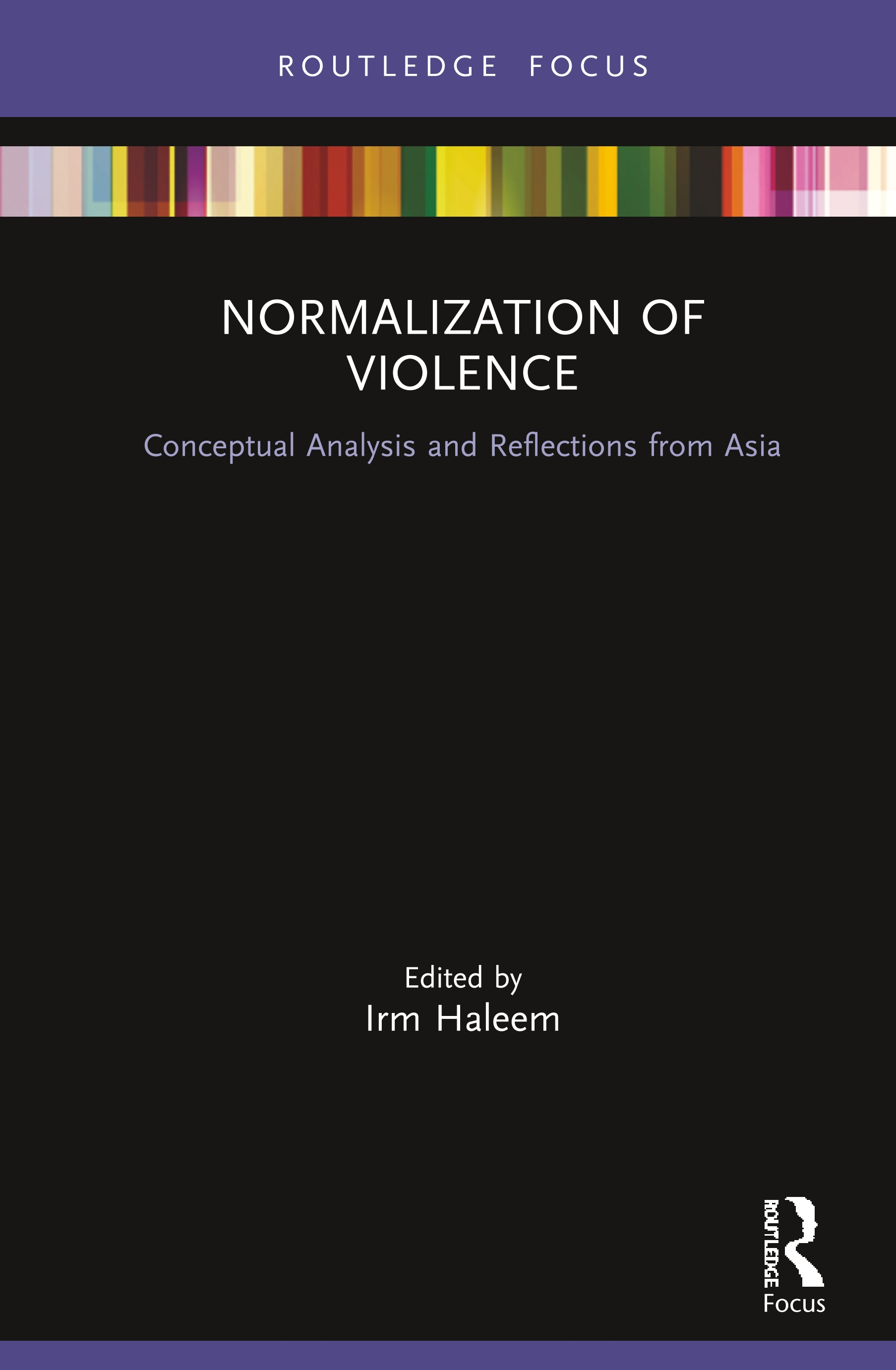 Normalization of Violence: Conceptual Analysis and Reflections from Asia book cover