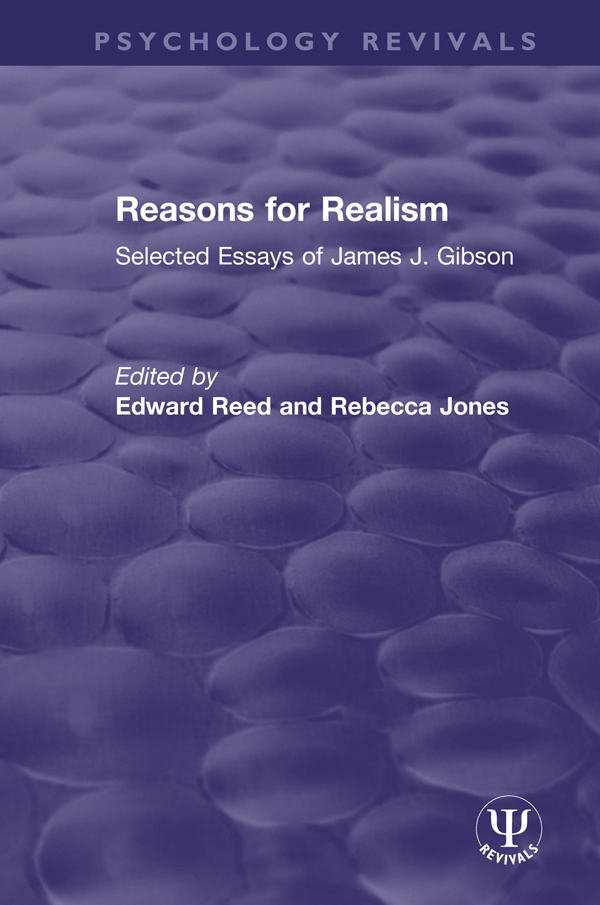 Reasons for Realism: Selected Essays of James J. Gibson, 1st Edition (Hardback) book cover