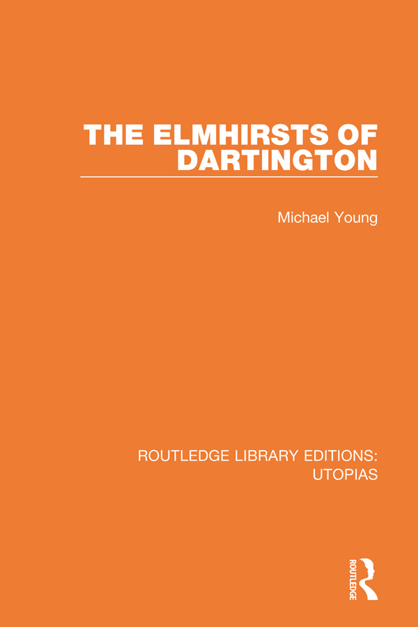 The Elmhirsts of Dartington book cover