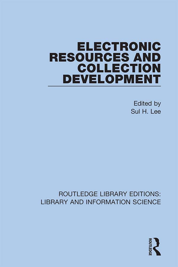 Electronic Resources and Collection Development: 1st Edition (Hardback) book cover