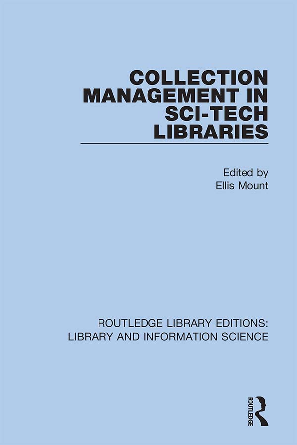 Collection Management in Sci-Tech Libraries: 1st Edition (Hardback) book cover