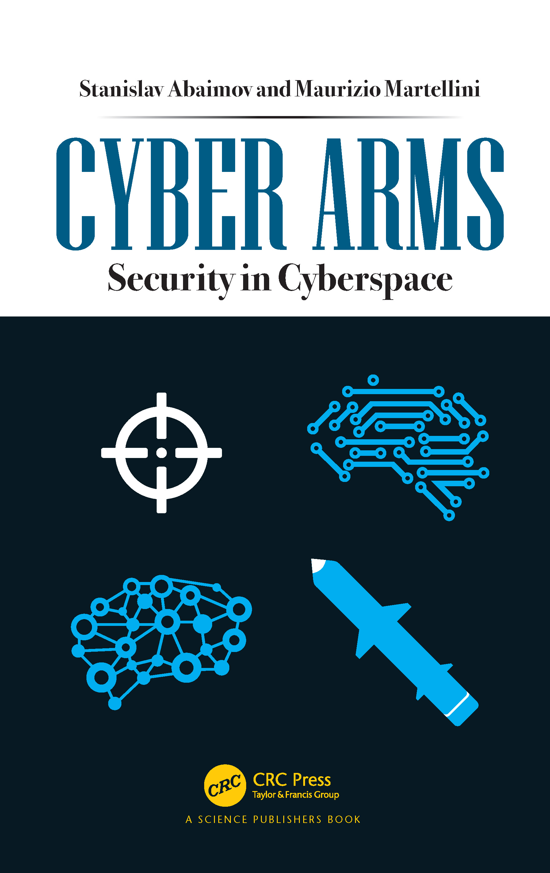 Cyber Arms: Security in Cyberspace book cover