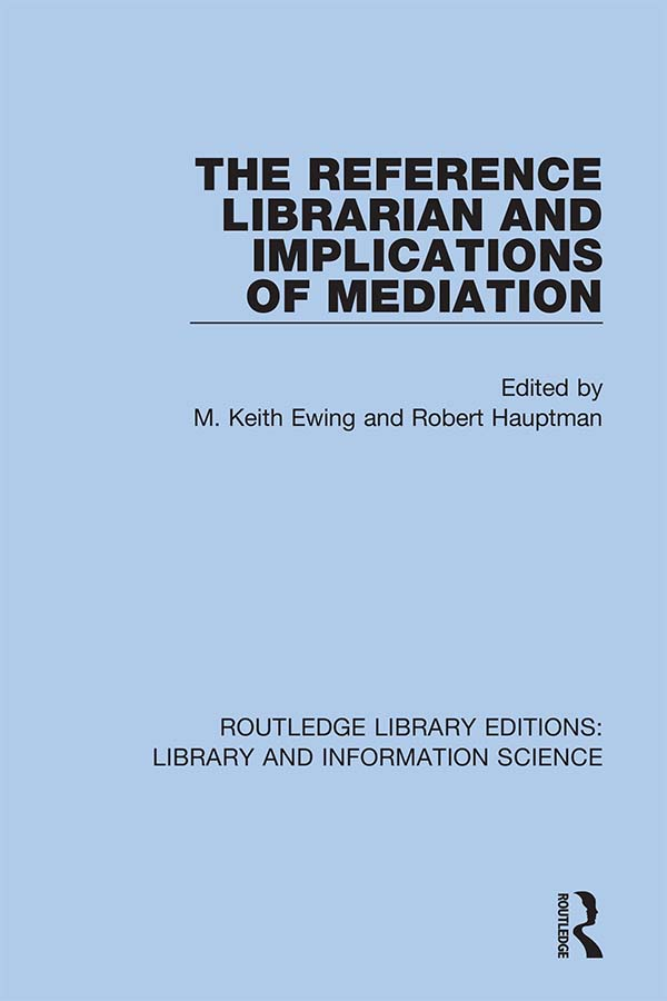 The Reference Librarian and Implications of Mediation book cover