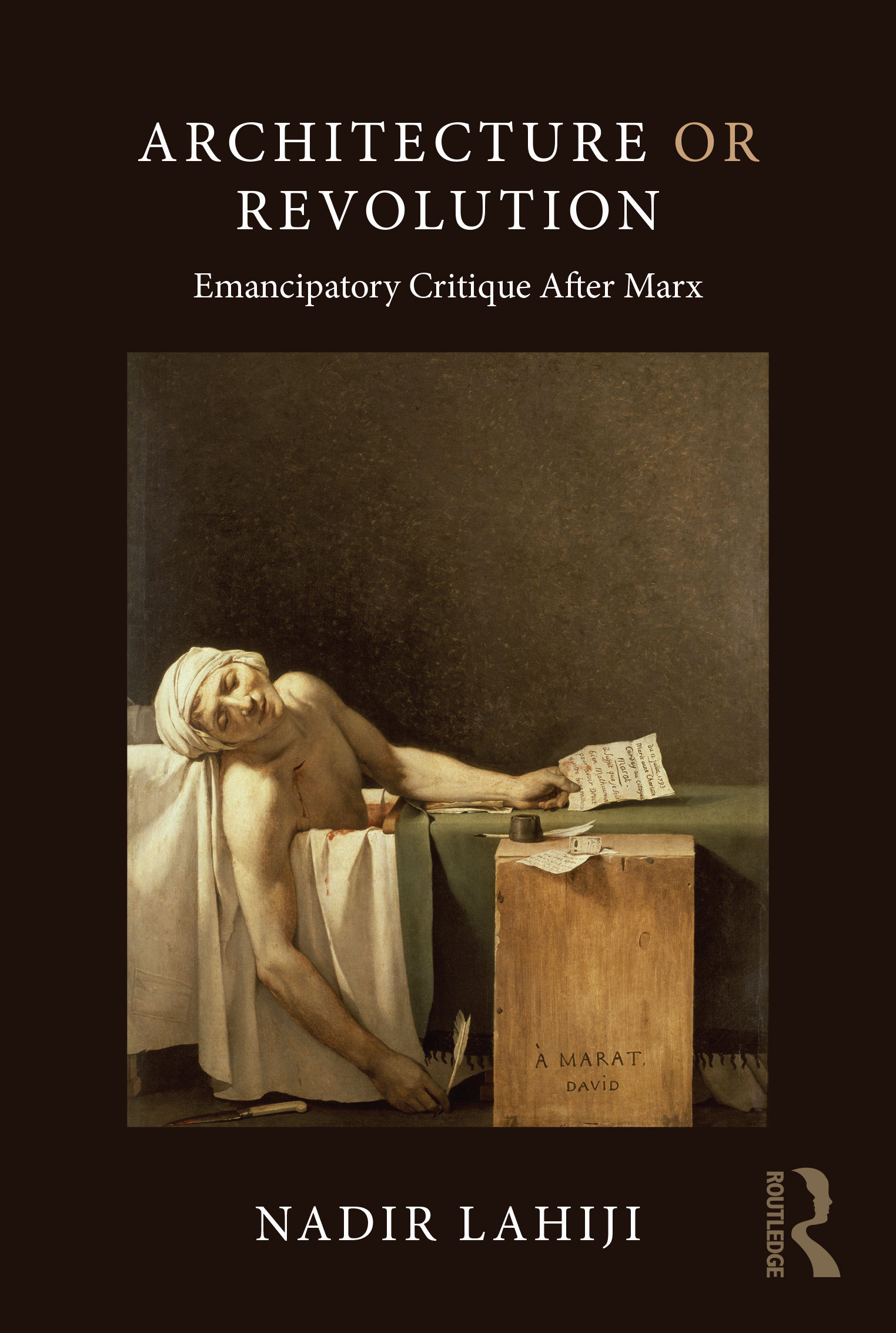 Architecture or Revolution: Emancipatory Critique After Marx book cover