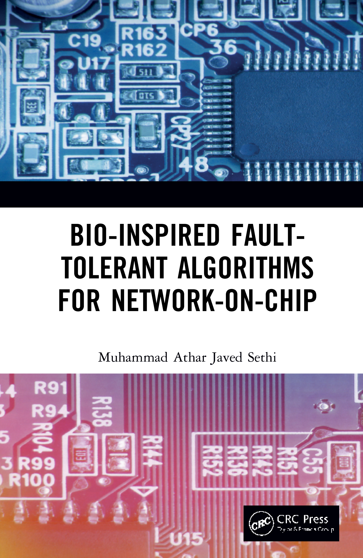 Bio-Inspired Fault-Tolerant Algorithms for Network-on-Chip book cover