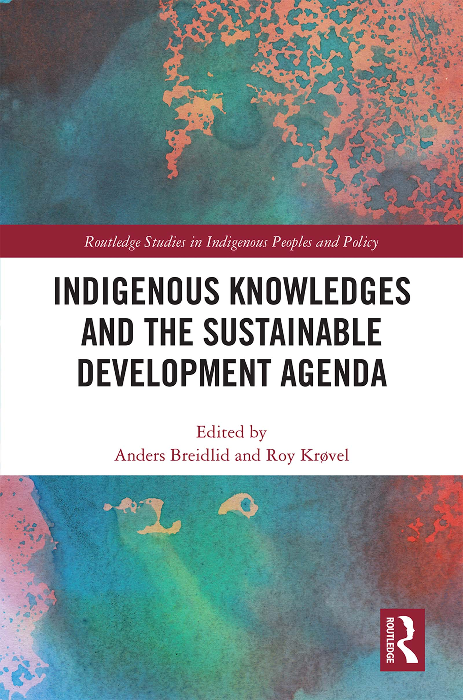 Indigenous Knowledges and the Sustainable Development Agenda book cover