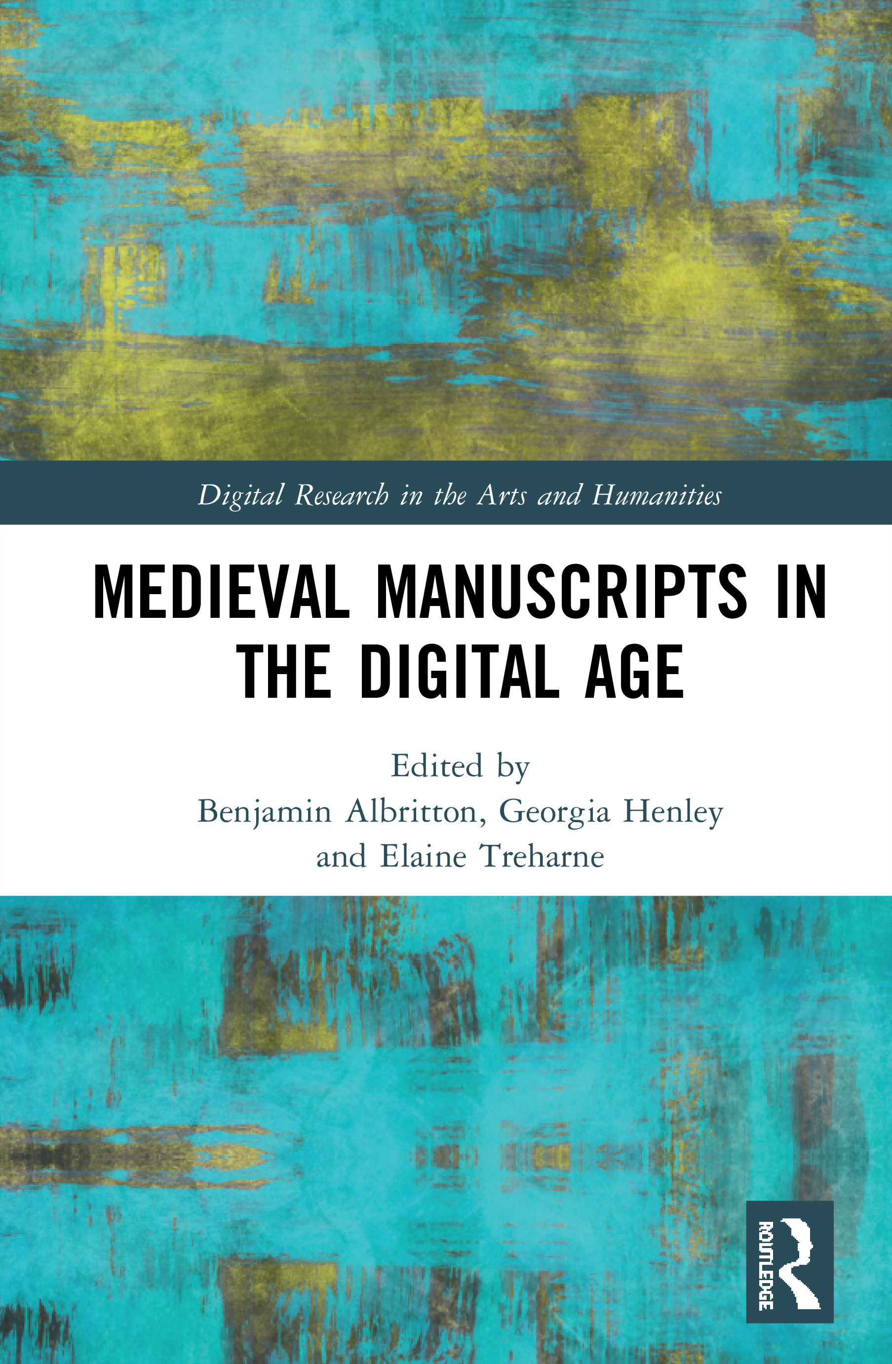 Medieval Manuscripts in the Digital Age book cover