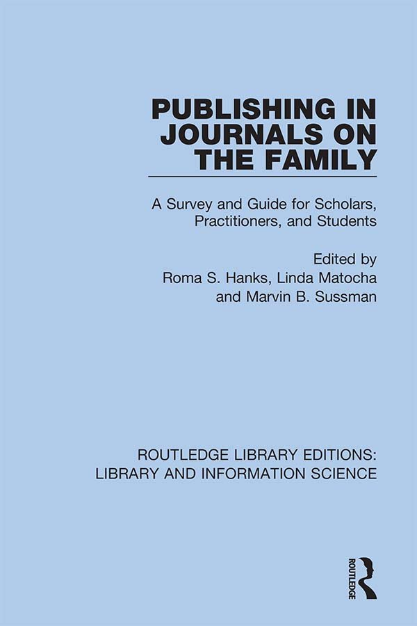 Publishing in Journals on the Family: Essays on Publishing, 1st Edition (Hardback) book cover