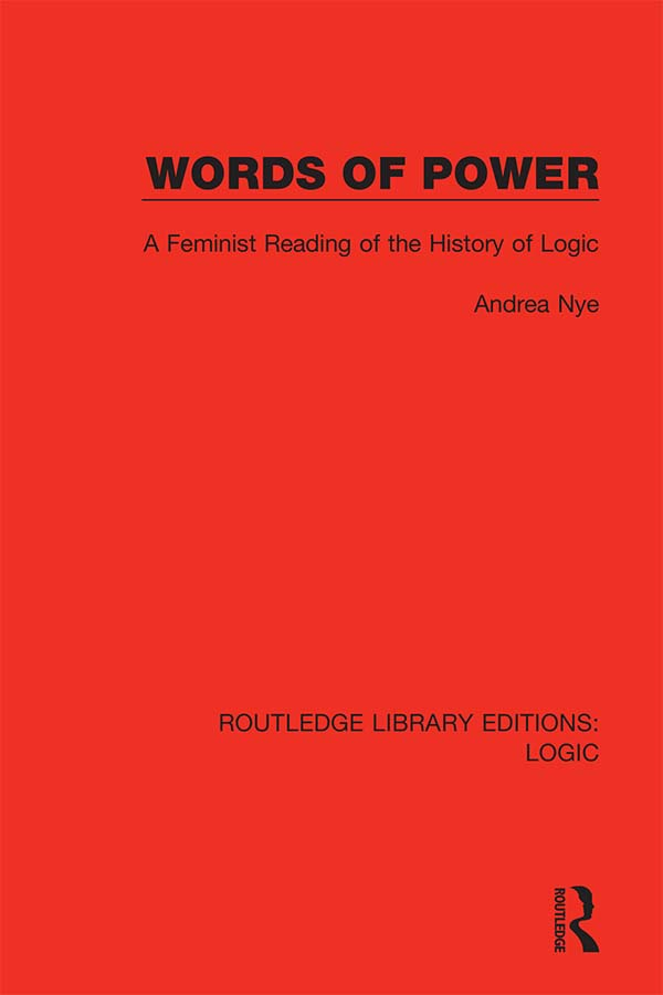 Words of Power: A Feminist Reading of the History of Logic book cover