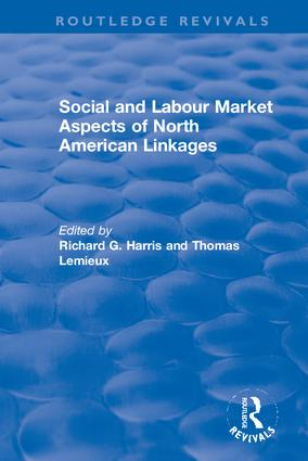 Social and Labour Market Aspects of North American Linkages: 1st Edition (Hardback) book cover