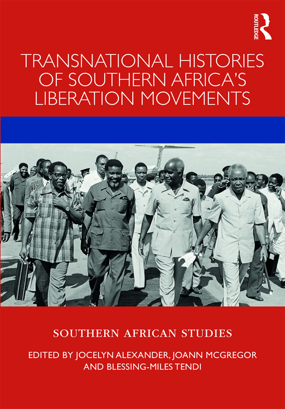 Transnational Histories of Southern Africa's Liberation Movements: 1st Edition (Hardback) book cover