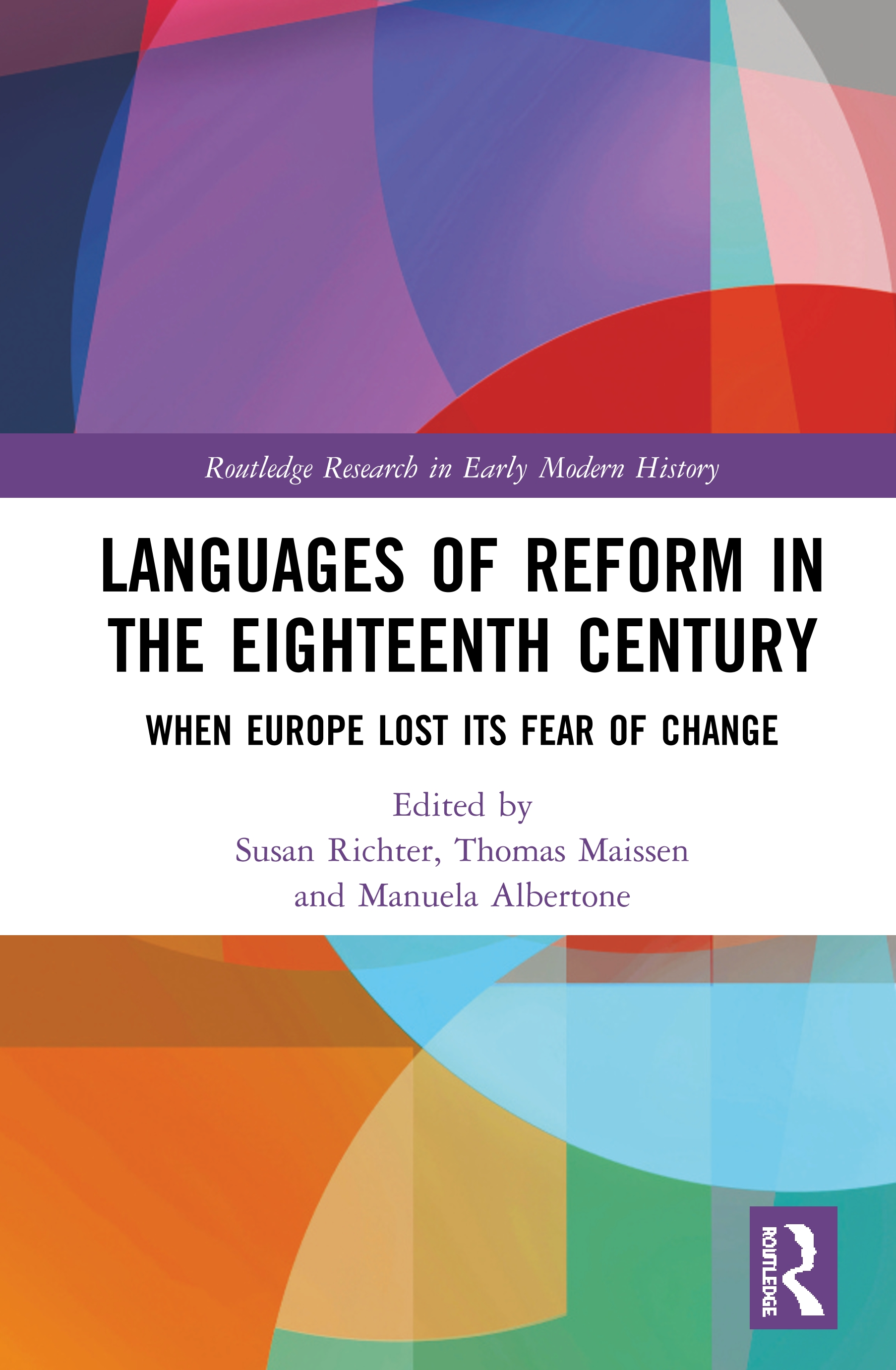 Languages of Reform in the Eighteenth Century: When Europe Lost Its Fear of Change book cover