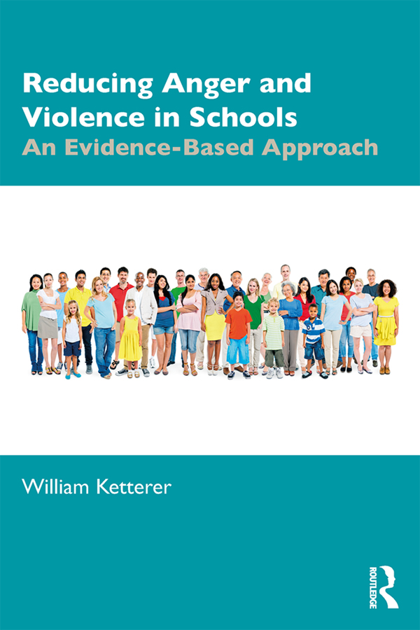 Reducing Anger and Violence in Schools: An Evidence-Based Approach, 1st Edition (Paperback) book cover