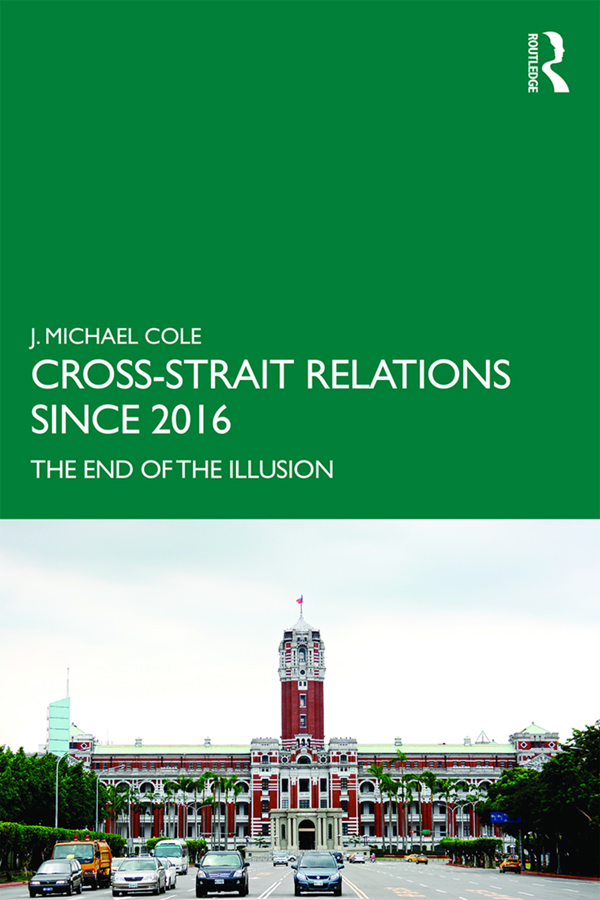 Cross-Strait Relations Since 2016: The End of the Illusion book cover