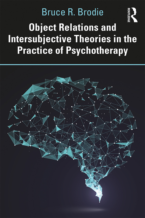 Object Relations and Intersubjective Theories in the Practice of Psychotherapy: 1st Edition (Paperback) book cover