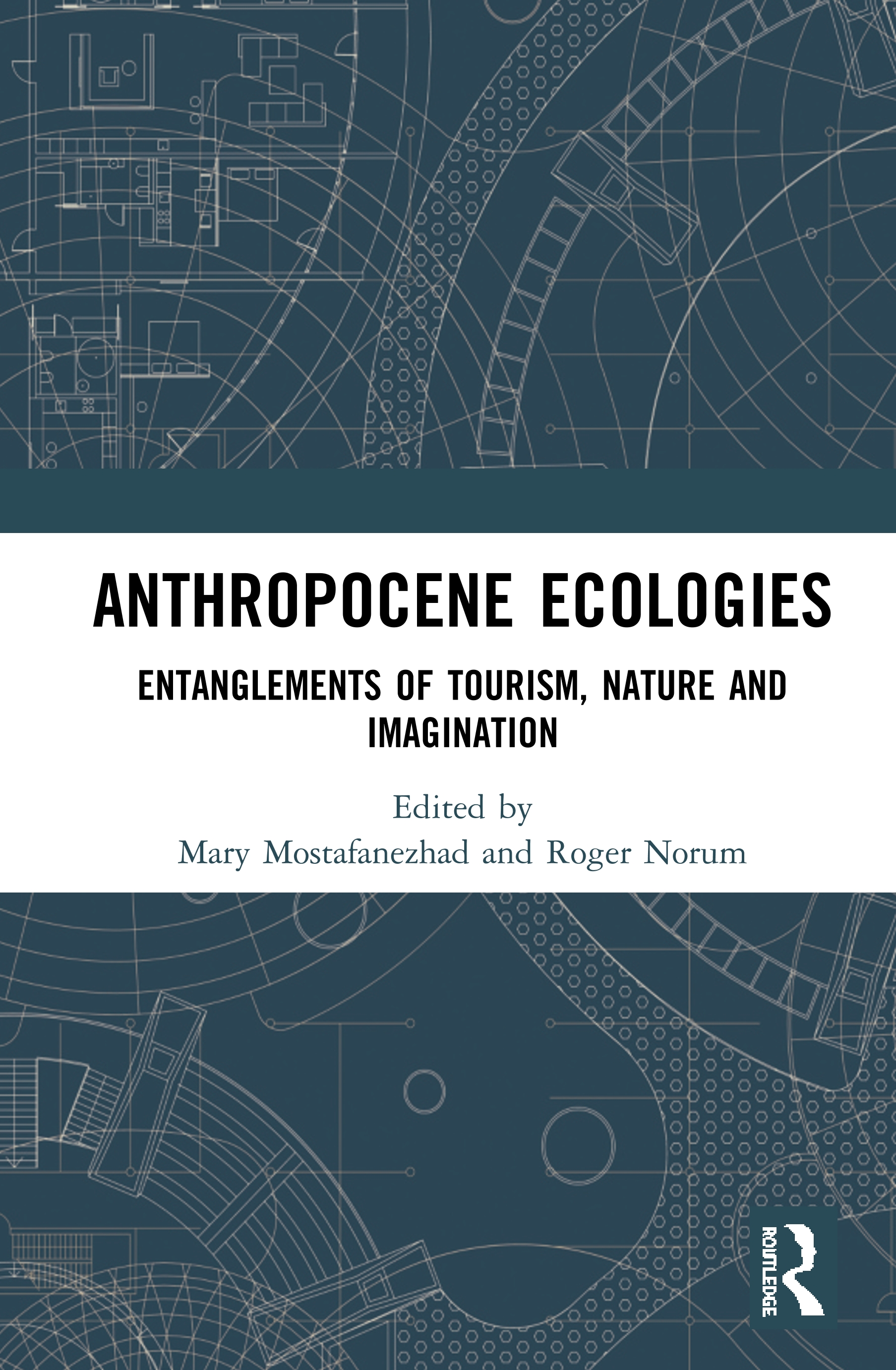 Anthropocene Ecologies: Entanglements of Tourism, Nature and Imagination book cover