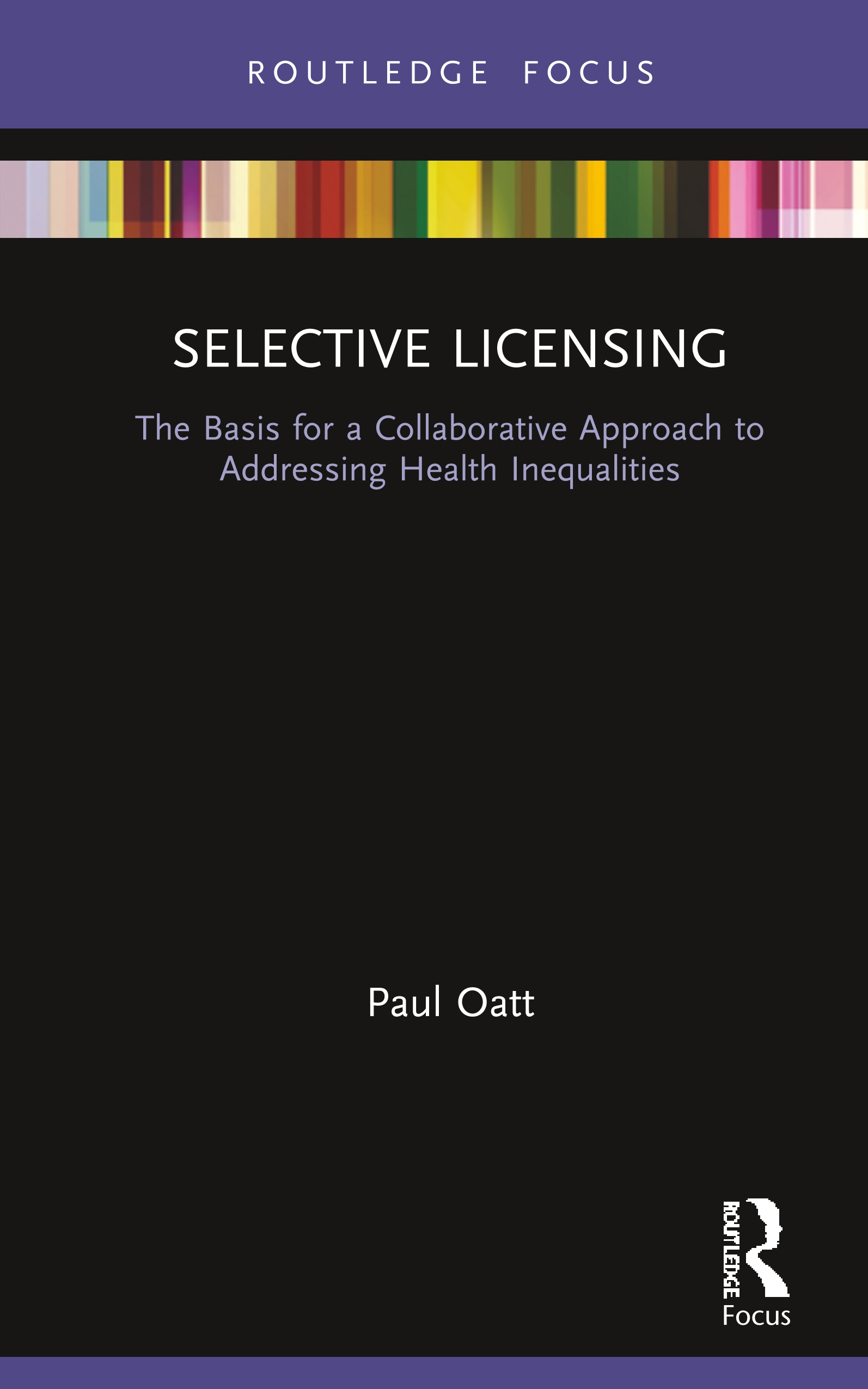 Selective Licensing: The Basis for a Collaborative Approach to Addressing Health Inequalities book cover
