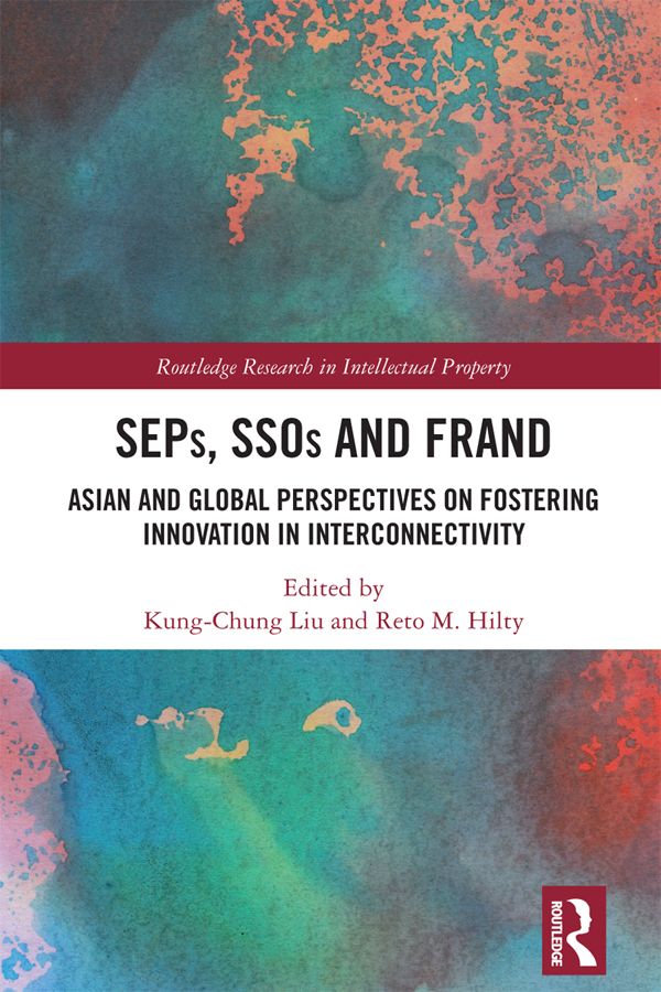 SEPs, SSOs and FRAND: Asian and Global Perspectives on Fostering Innovation in Interconnectivity book cover