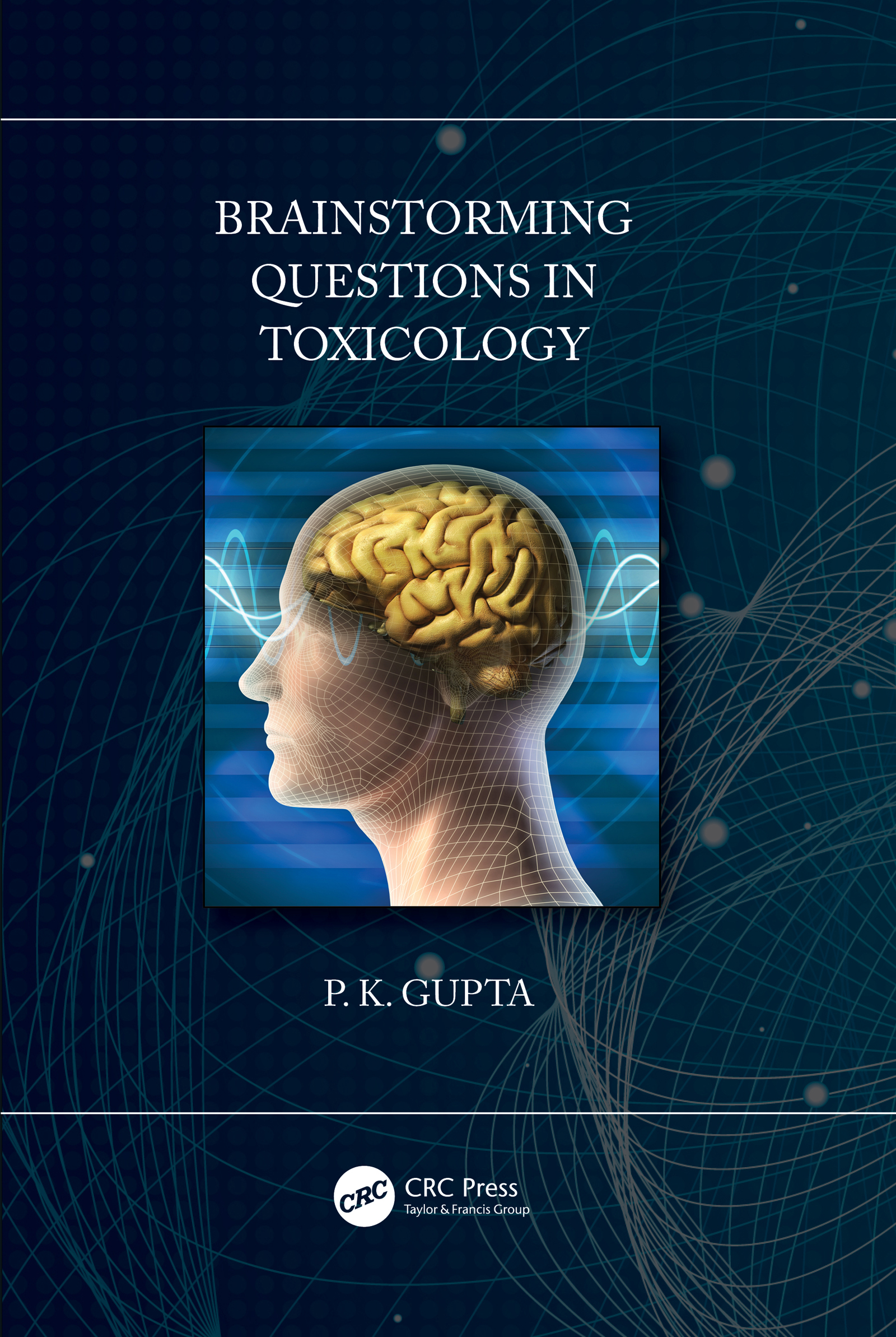 Brainstorming Questions in Toxicology: 1st Edition (Paperback) book cover