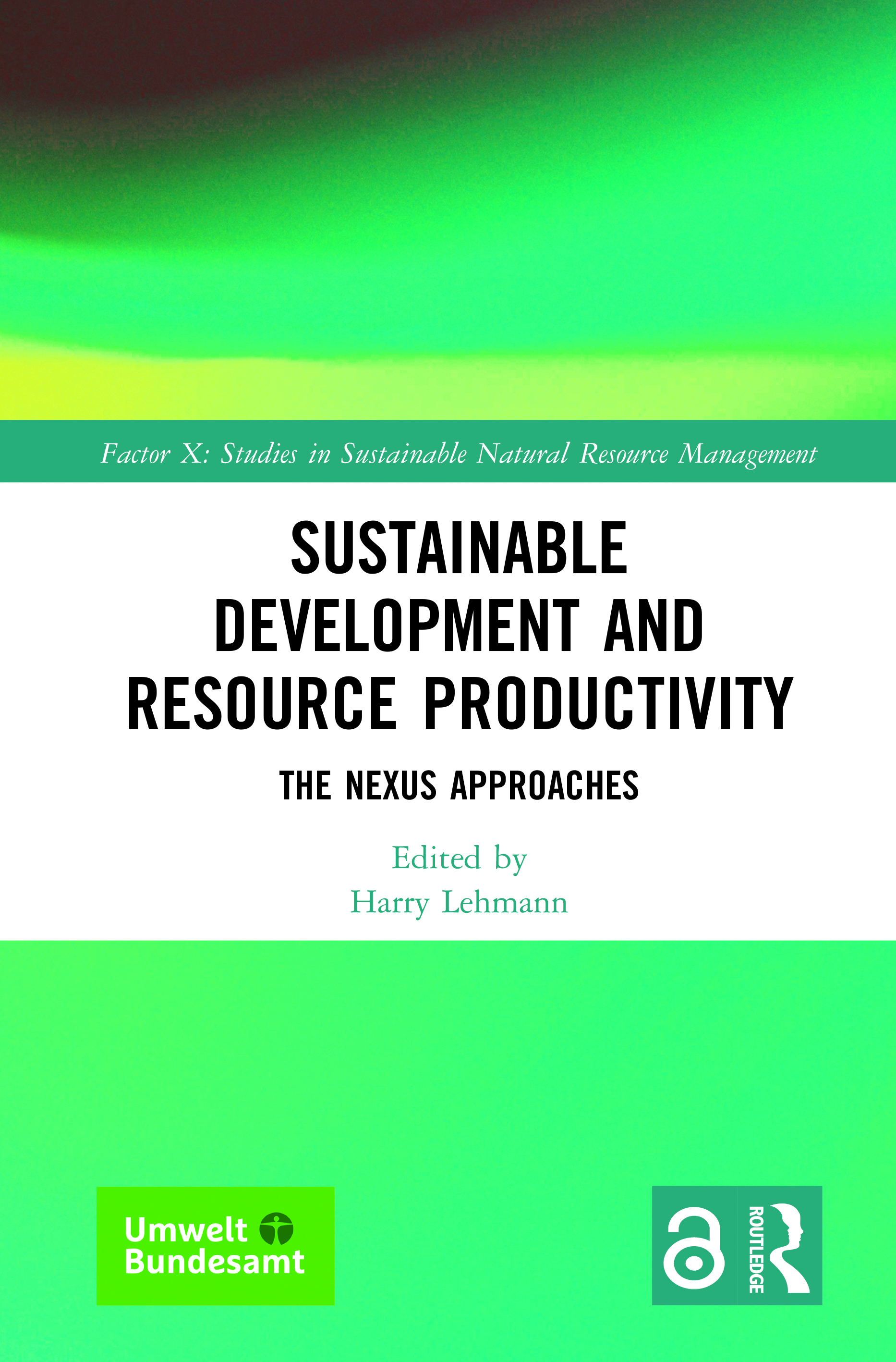Sustainable development as the ultimate target of adopting a nexus approach to resources management