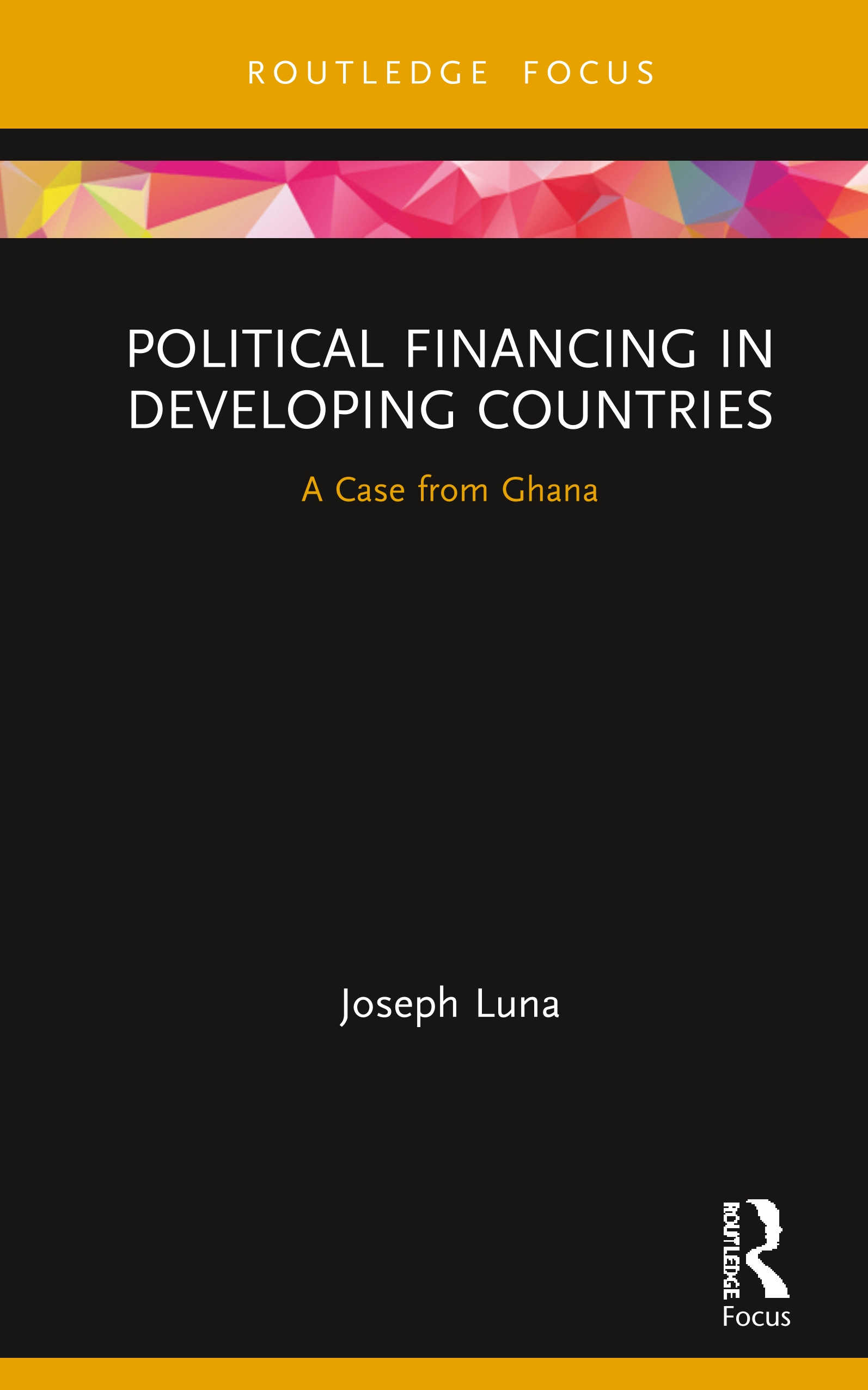 Political Financing in Developing Countries: A Case from Ghana book cover