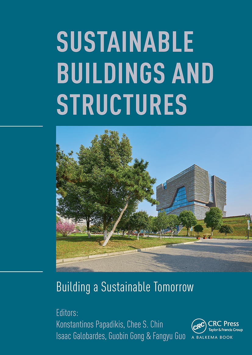 Sustainable Buildings and Structures: Building a Sustainable Tomorrow: Proceedings of the 2nd International Conference in Sutainable Buildings and Structures (ICSBS 2019), October 25-27, 2019, Suzhou, China book cover