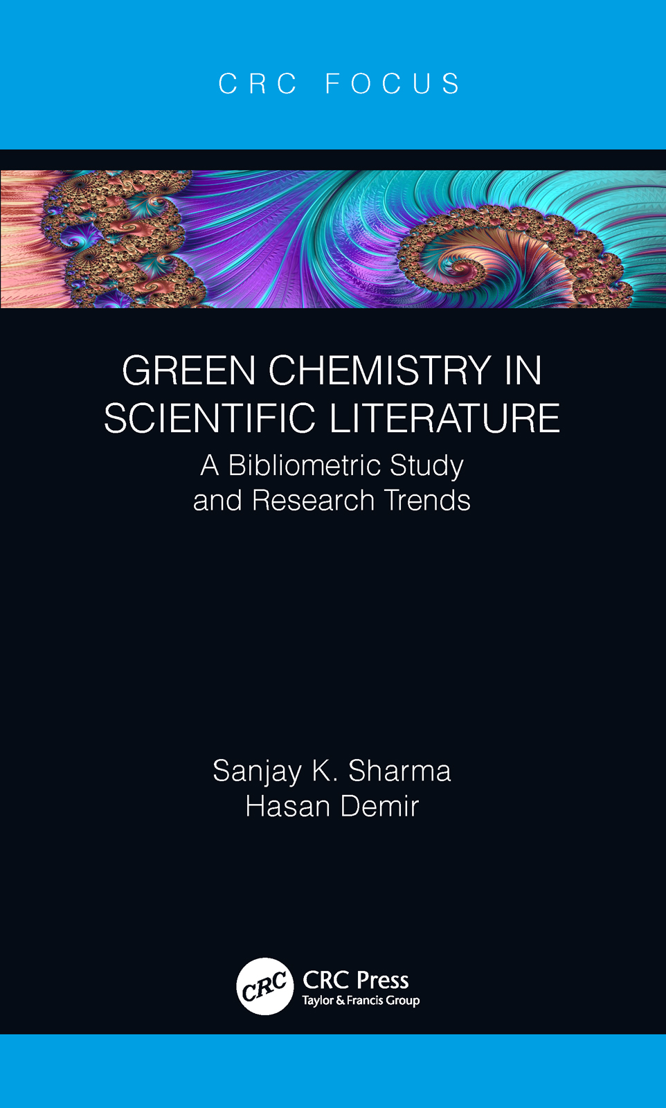 Green Chemistry in Scientific Literature: A Bibliometric Study and Research Trends, 1st Edition (Hardback) book cover