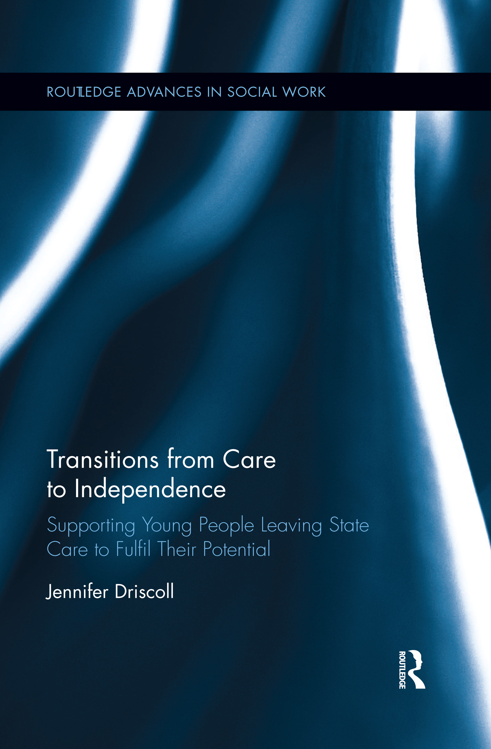 Transitions From Care to Independence: